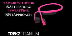 #AwareWithPink AfterShokz