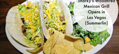 Sharky's Woodfired Mexican Grill Opens in Las Vegas (Summerlin)